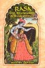 Rasa Love Relationships in Transcendence