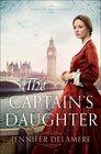 The Captain's Daughter (London Beginnings, Bk 1)