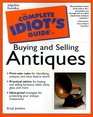 Complete Idiot's Guide to Buying and Selling Antiques