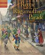 Rettie and the Ragamuffin Parade A Thanksgiving Story