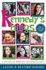 Kennedy's Hugs