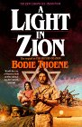 Light in Zion (Zion Chronicles Bk 4)