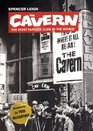 The Cavern The Most Famous Club in the World