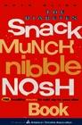 The Diabetes Snack Munch Nibble Nosh Book
