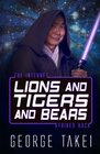 Lions and Tigers and Bears The Internet Strikes Back