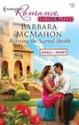 Marrying the Scarred Sheikh (Jewels of the Desert, Bk 2) (Harlequin Romance, No 4161) (Larger Print)