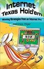 Internet Texas Hold'em Winning Strategies from an Internet Pro