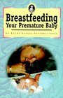 Breast Feeding Your Premature Baby
