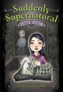 School Spirit (Suddenly Supernatural, Bk 1)