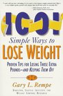 1001 Simple Ways to Lose Weight: Proven Tips for Losing Those Extra Pounds-- And Keeping Them of