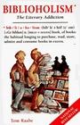 Biblioholism: The Literary Addiction