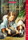 Watcher in the Piney Woods (American Girl History Mysteries, Bk 9)
