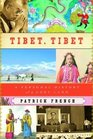 Tibet Tibet A Personal History of a Lost Land