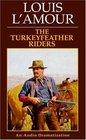 The Turkeyfeather Riders