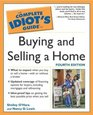 Complete Idiot's Guide to Buying and Selling a Home 4th Ed