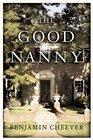 The Good Nanny  A Novel