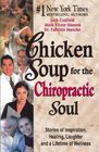 Chicken Soup for the Chiropractic Soul