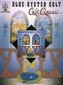 Blue Oyster Cult: Cult Classics