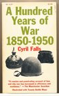 Hundred Years of War 1850-1950