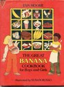 The Great Banana Cookbook for Boys and Girls