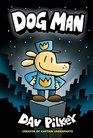 Dog Man (Captain Underpants: Dog Man #1)