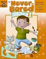 Never-Bored Kid Book 2 Ages 8-9