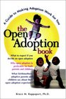 The Open Adoption Book  A Guide to Adoption without Tears