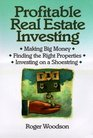 Profitable Real Estate Investing  Making Big Money Finding the Right Properties Investing on a Shoestring