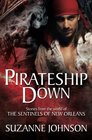 Pirateship Down Stories from the World of the Sentinels of New Orleans