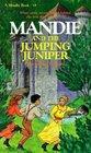 Mandie and the Jumping Juniper (Mandie, Bk 18)