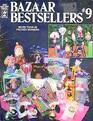 Bazaar Bestsellers #9: More Than 40 Proven Winners