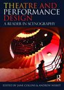 Theatre and Performance Design A Reader in Scenography