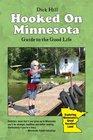 Hooked on Minnesota
