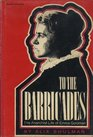 To the barricades The anarchist life of Emma Goldman