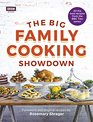 The Big Family Cooking Showdown All the Best Recipes from the BBC Series