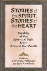 Stories of the Spirit Stories of the Heart