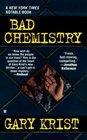 Bad Chemistry