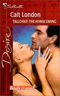 Tallchief: The Homecoming (Body & Soul) (The Tallchiefs, Bk 8) (Silhouette Desire, No 1310)