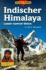 Indischer Himalaya Ladakh Garhwal Sikkim