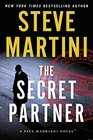 The Secret Partner A Paul Madriani Novel