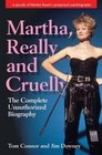 Martha Really and Cruelly  The Completely Unauthorized Autobiography