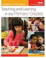 Spotlight on Young Children Teaching and Learning in the Primary Grades