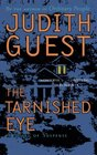 The Tarnished Eye A Novel of Suspense