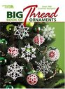 Big Book of Thread Ornaments to Crochet ( Leisure Arts #4795)