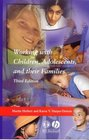 Working with Children, Adolescents and Their Families