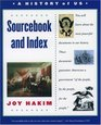 A History of US, Sourcebook and Index: Documents That Shaped the American Nation (History of US, No 11)