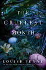 The Cruelest Month (Chief Inspector Gamache, Bk 3)