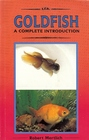 Goldfish: A Complete Introduction