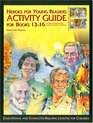 Heroes for Young Readers Activity Guide for Books 13-16