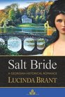 Salt Bride A Georgian Historical Romance